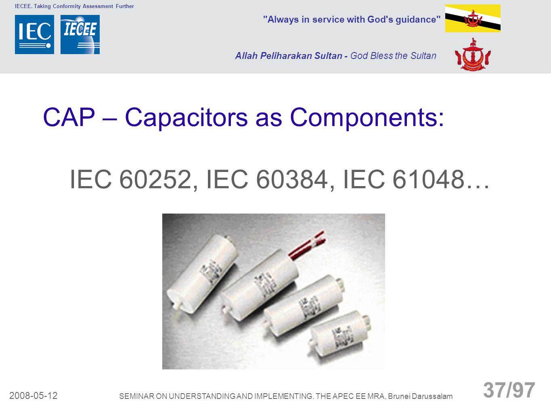 CAP – Capacitors as Components: IEC 60252, IEC 60384, IEC 61048…