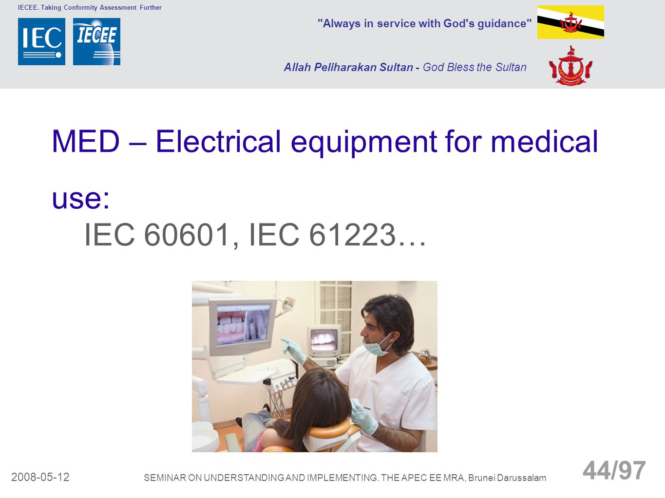 MED – Electrical equipment for medical use: IEC 60601, IEC 61223…