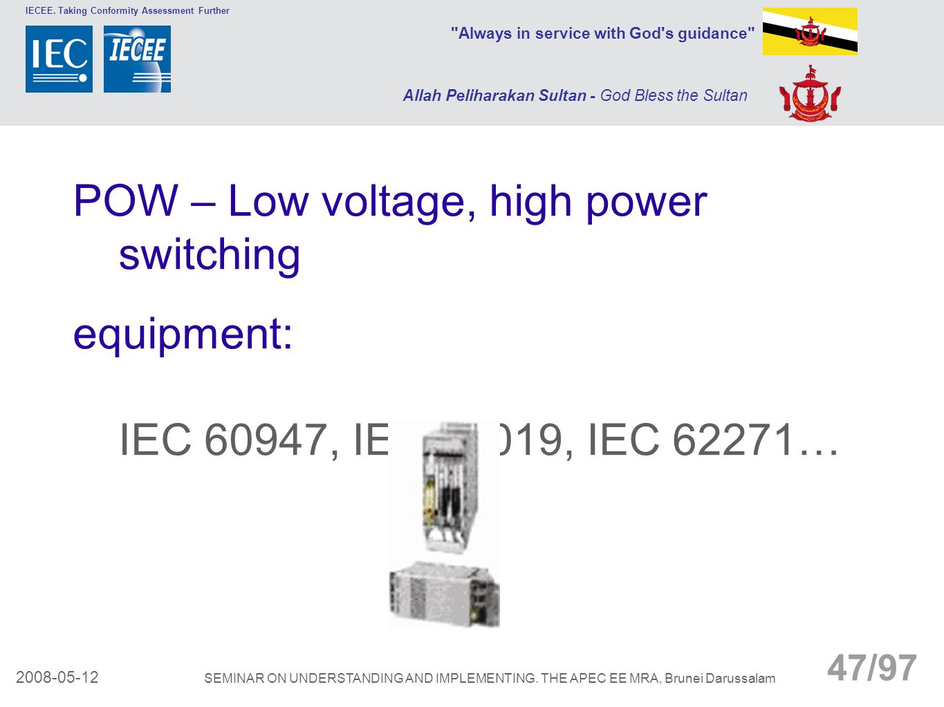 POW – Low voltage, high power switching