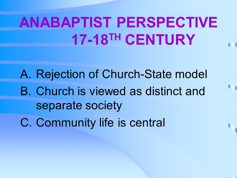 ANABAPTIST PERSPECTIVE 17-18TH CENTURY