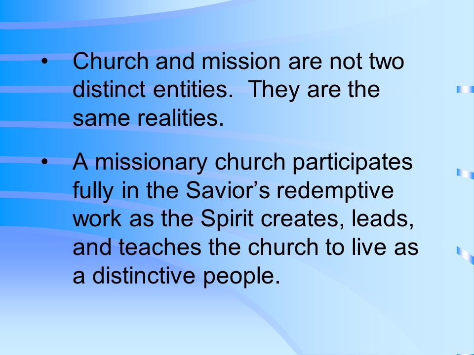 Church and mission are not two distinct entities