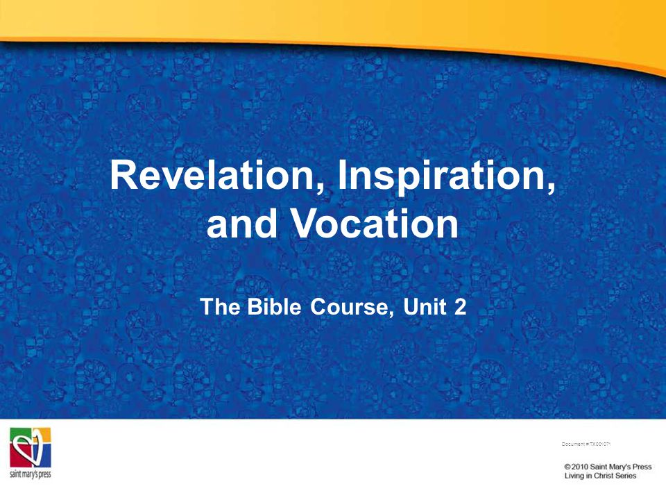 Revelation, Inspiration, and Vocation