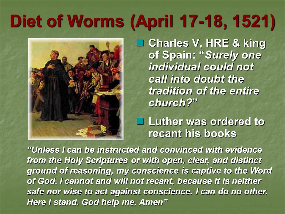 Diet of Worms (April 17-18, 1521)