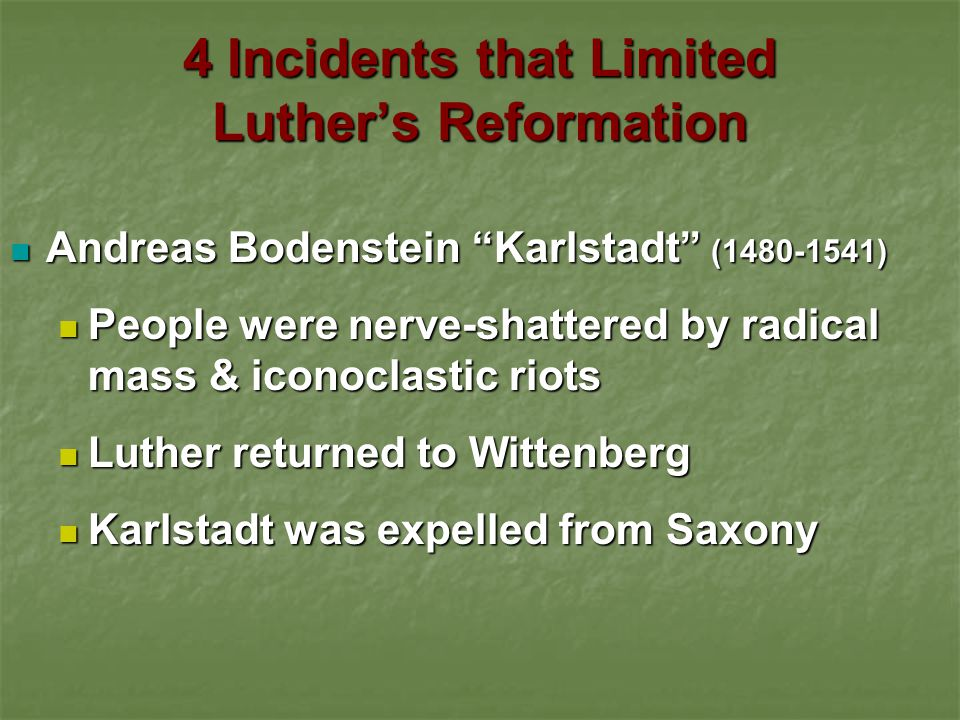 4 Incidents that Limited Luther's Reformation