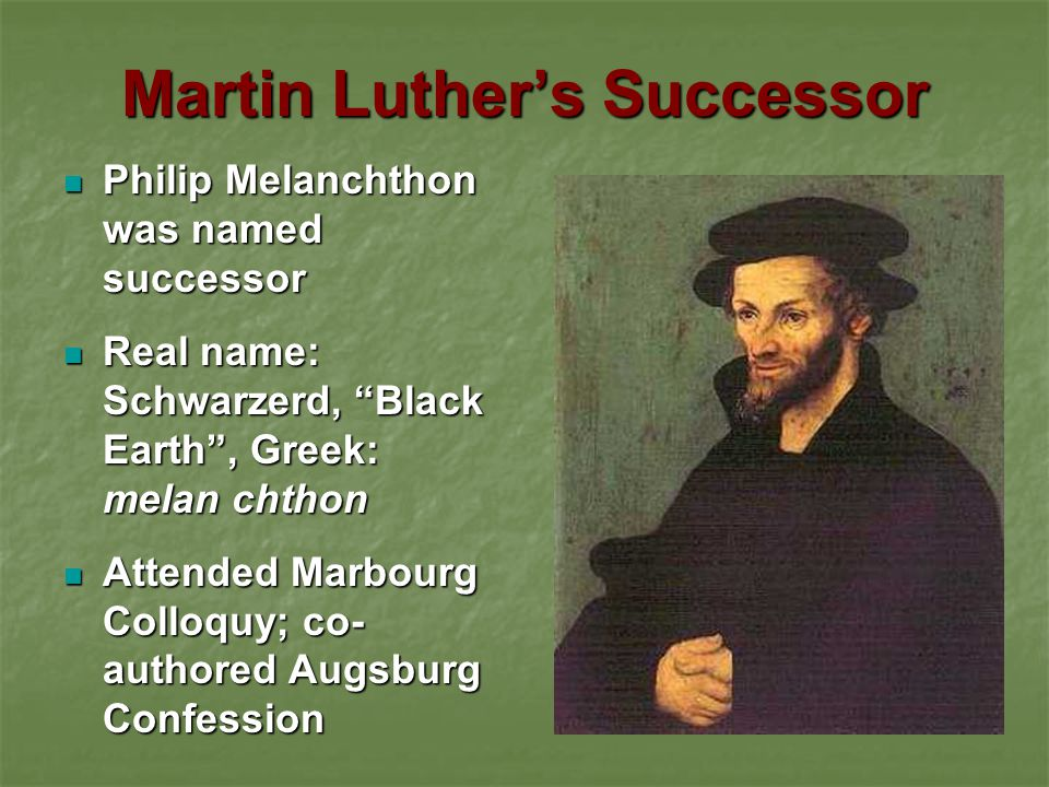 Martin Luther's Successor