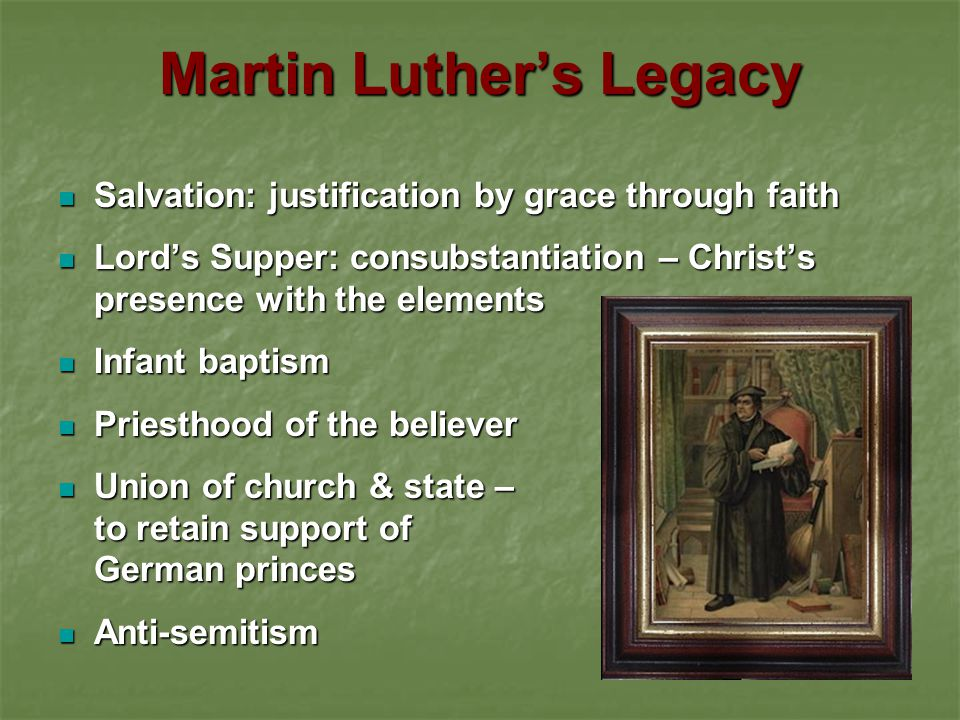Martin Luther's Legacy
