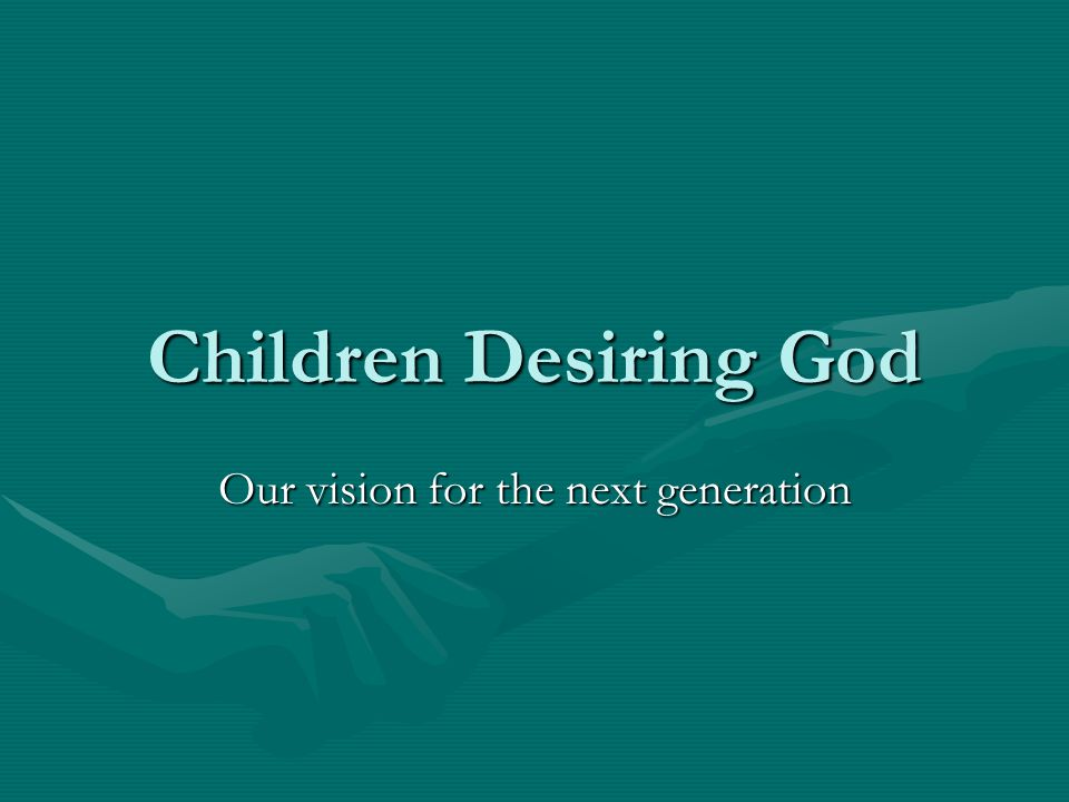 Our vision for the next generation