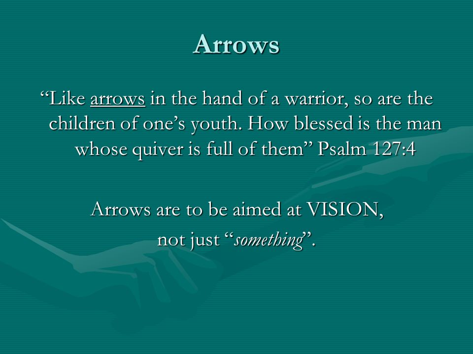 Arrows are to be aimed at VISION,