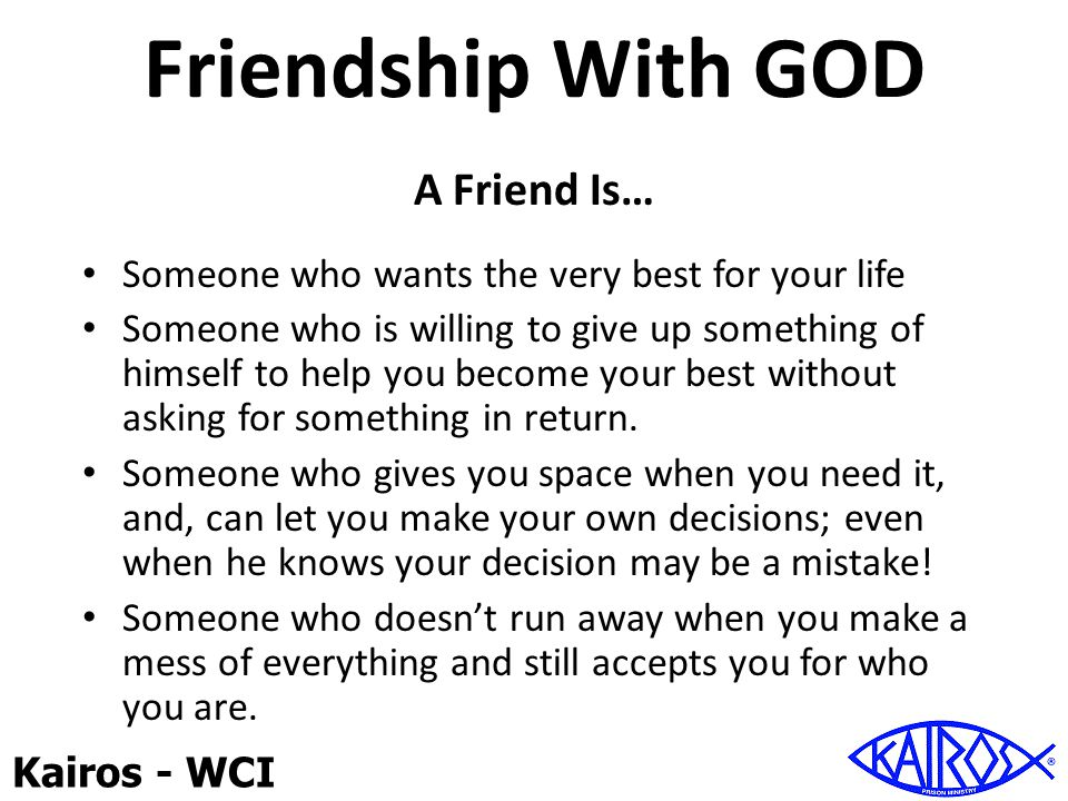 Friendship With GOD A Friend Is…