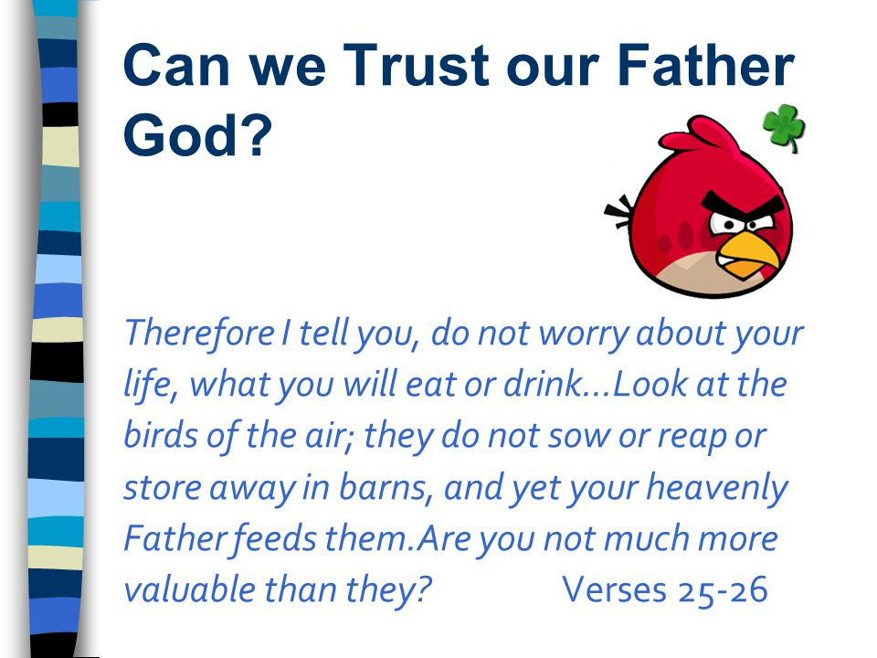 Can we Trust our Father God