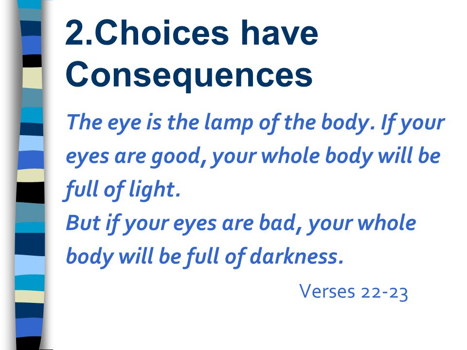 2.Choices have Consequences