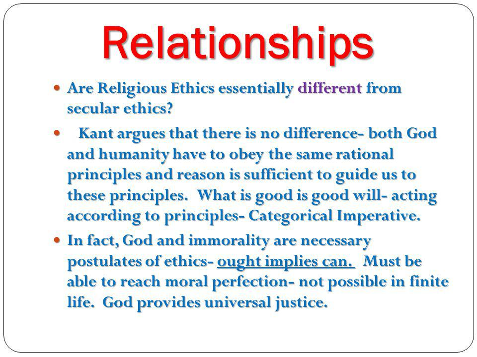 Relationships Are Religious Ethics essentially different from secular ethics