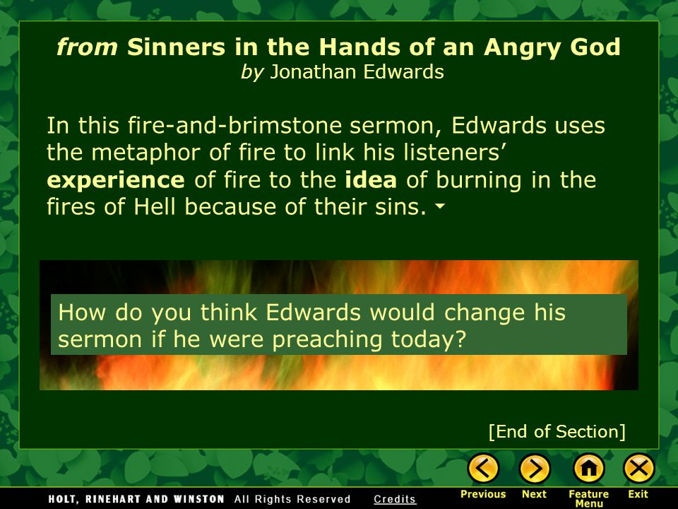 the metaphors and similes in jonathan edwards sinners in the hands of angry god What are five similes or metaphors in the sermon sinners in the hands of an angry god by jonathan edwards chacha answer: one metaphor.