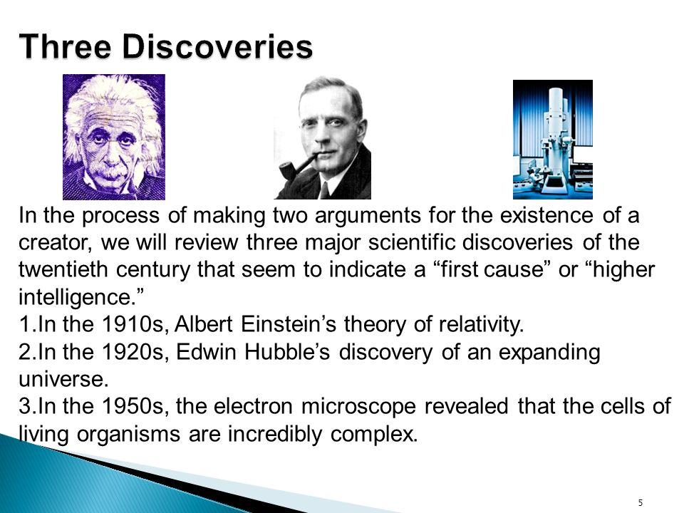 Three Discoveries