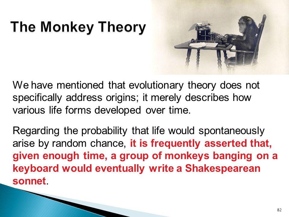 The Monkey Theory