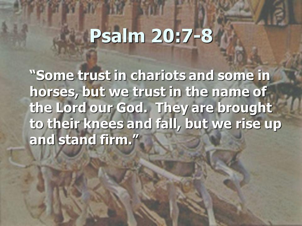 Psalm 20:7-8