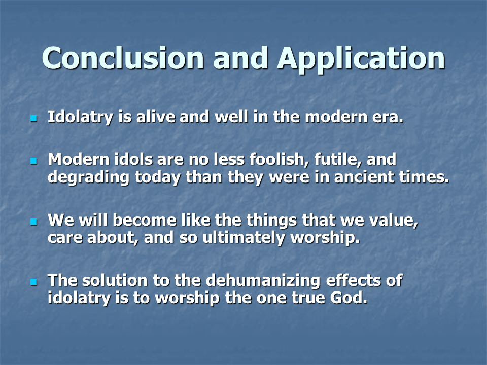 Conclusion and Application