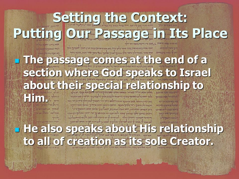 Setting the Context: Putting Our Passage in Its Place