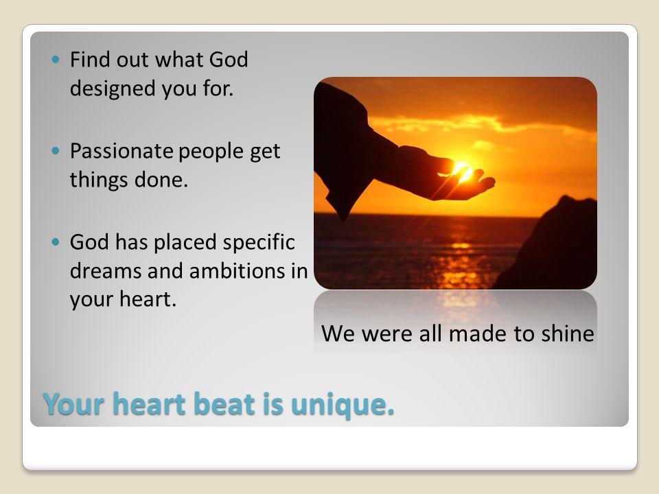 Your heart beat is unique.