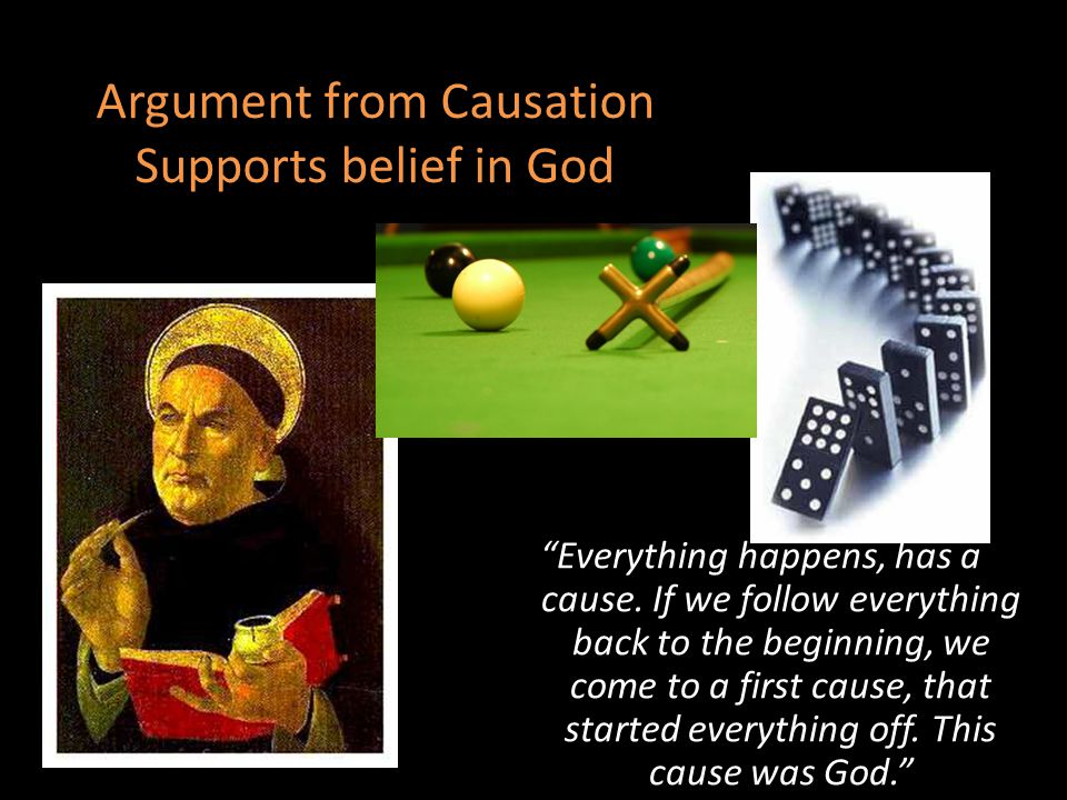 Argument from Causation Supports belief in God