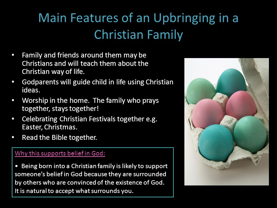 Main Features of an Upbringing in a Christian Family