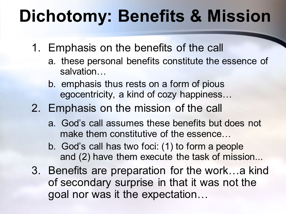 Dichotomy: Benefits & Mission