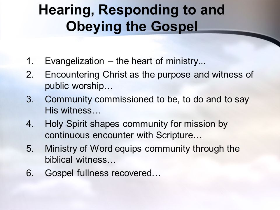 Hearing, Responding to and Obeying the Gospel