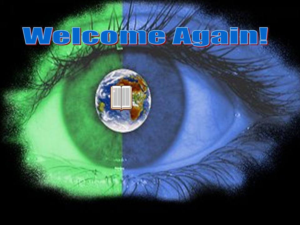 Welcome Again!