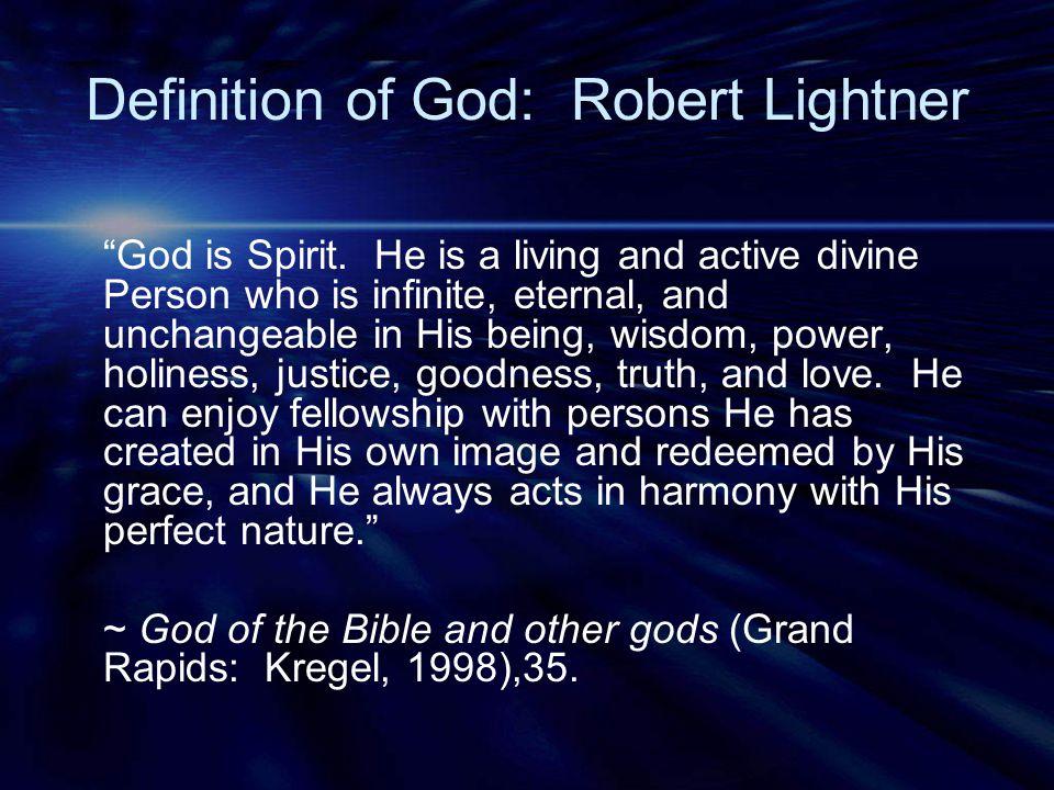 Definition of God: Robert Lightner