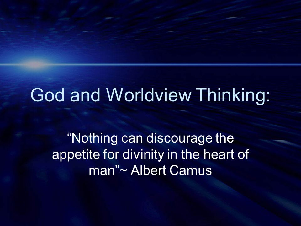 God and Worldview Thinking: