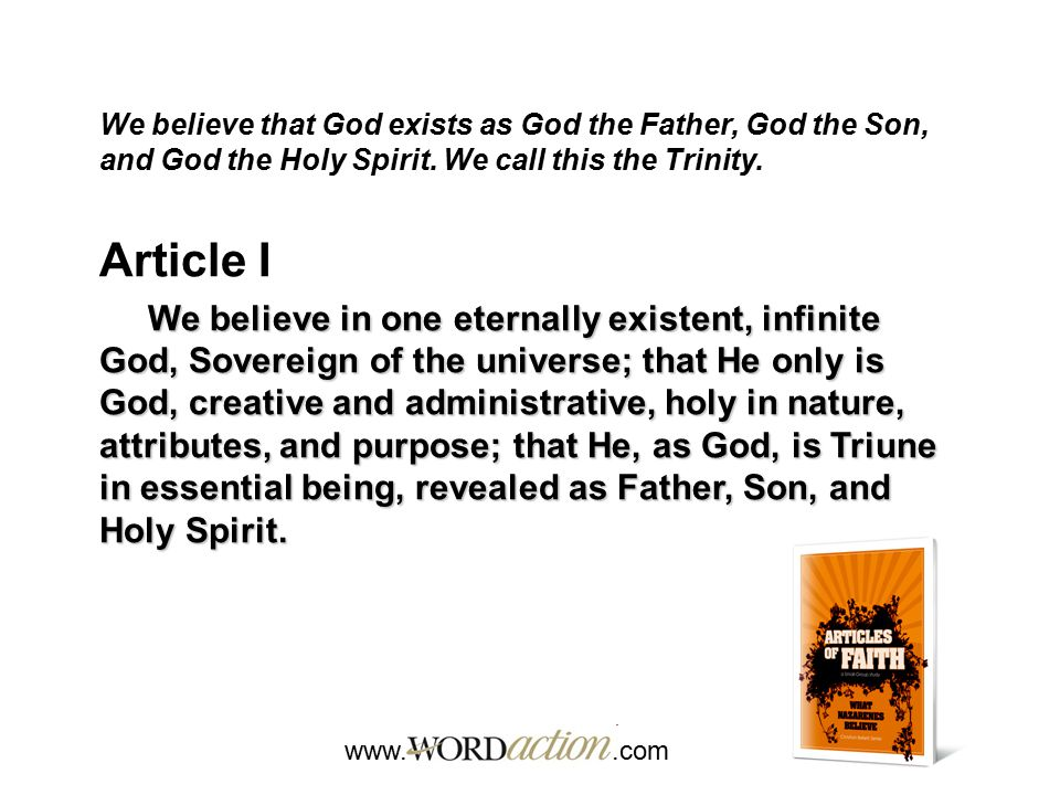 We believe that God exists as God the Father, God the Son, and God the Holy Spirit. We call this the Trinity.