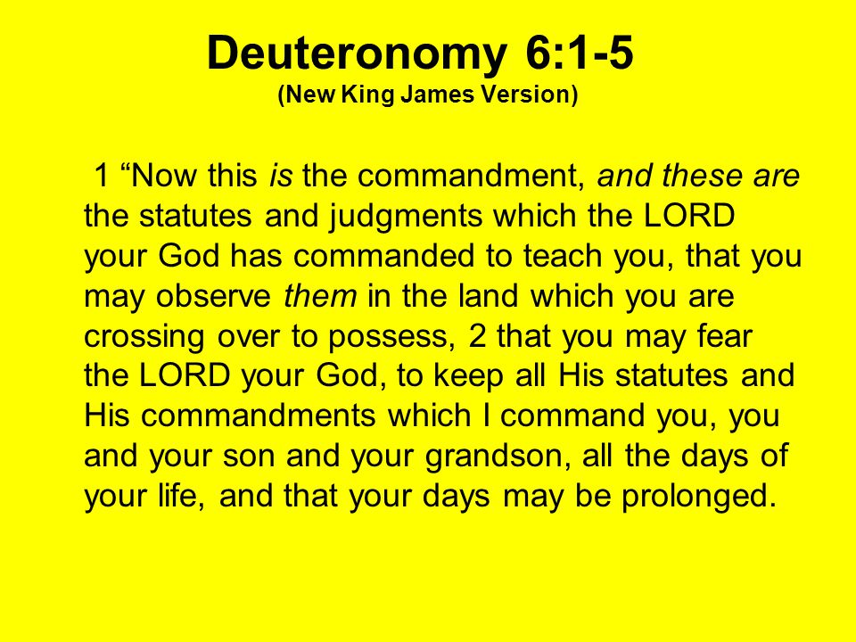 Deuteronomy 6:1-5 (New King James Version)