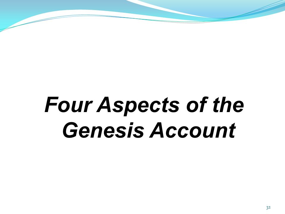 Four Aspects of the Genesis Account