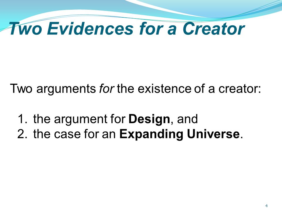 Two Evidences for a Creator