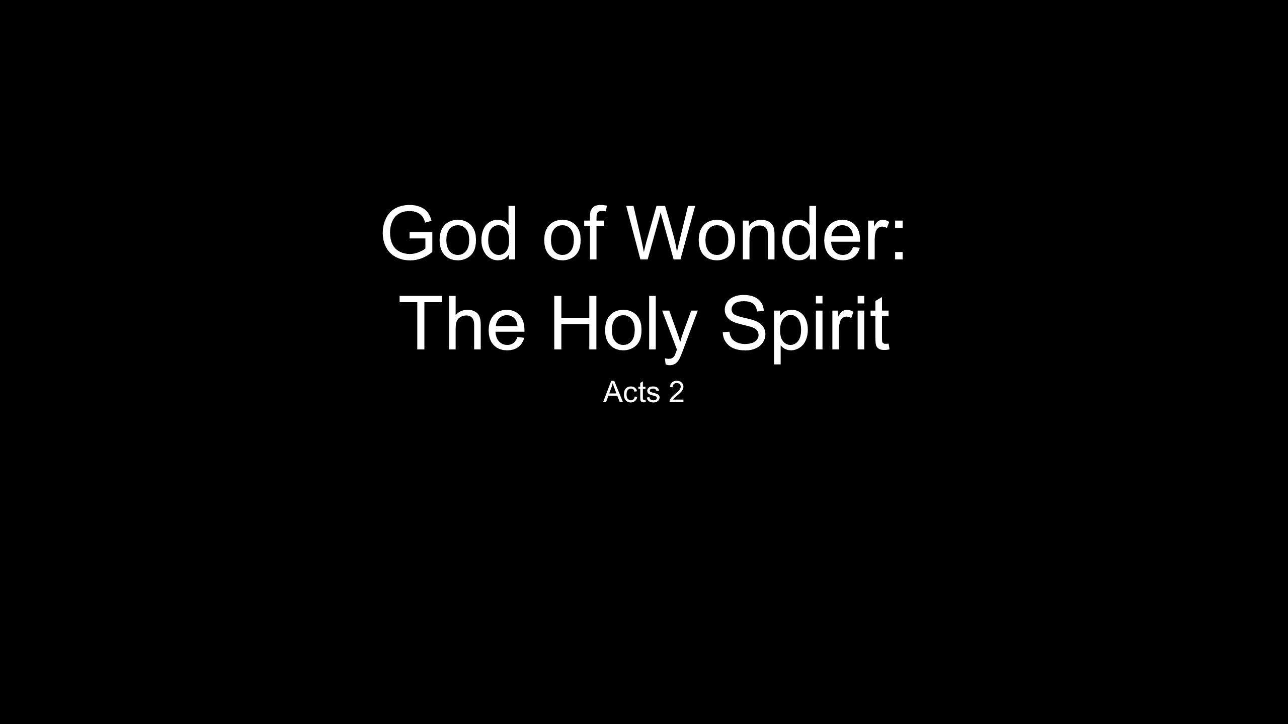 God of Wonder: The Holy Spirit