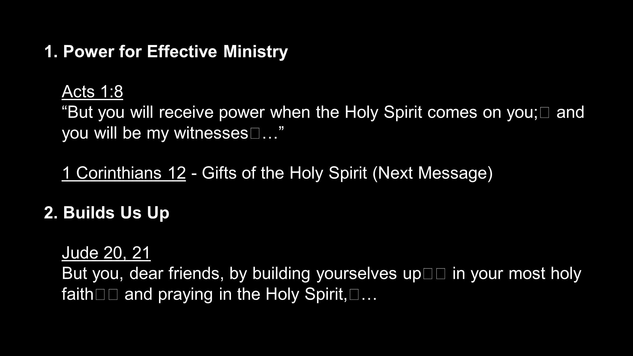 1. Power for Effective Ministry