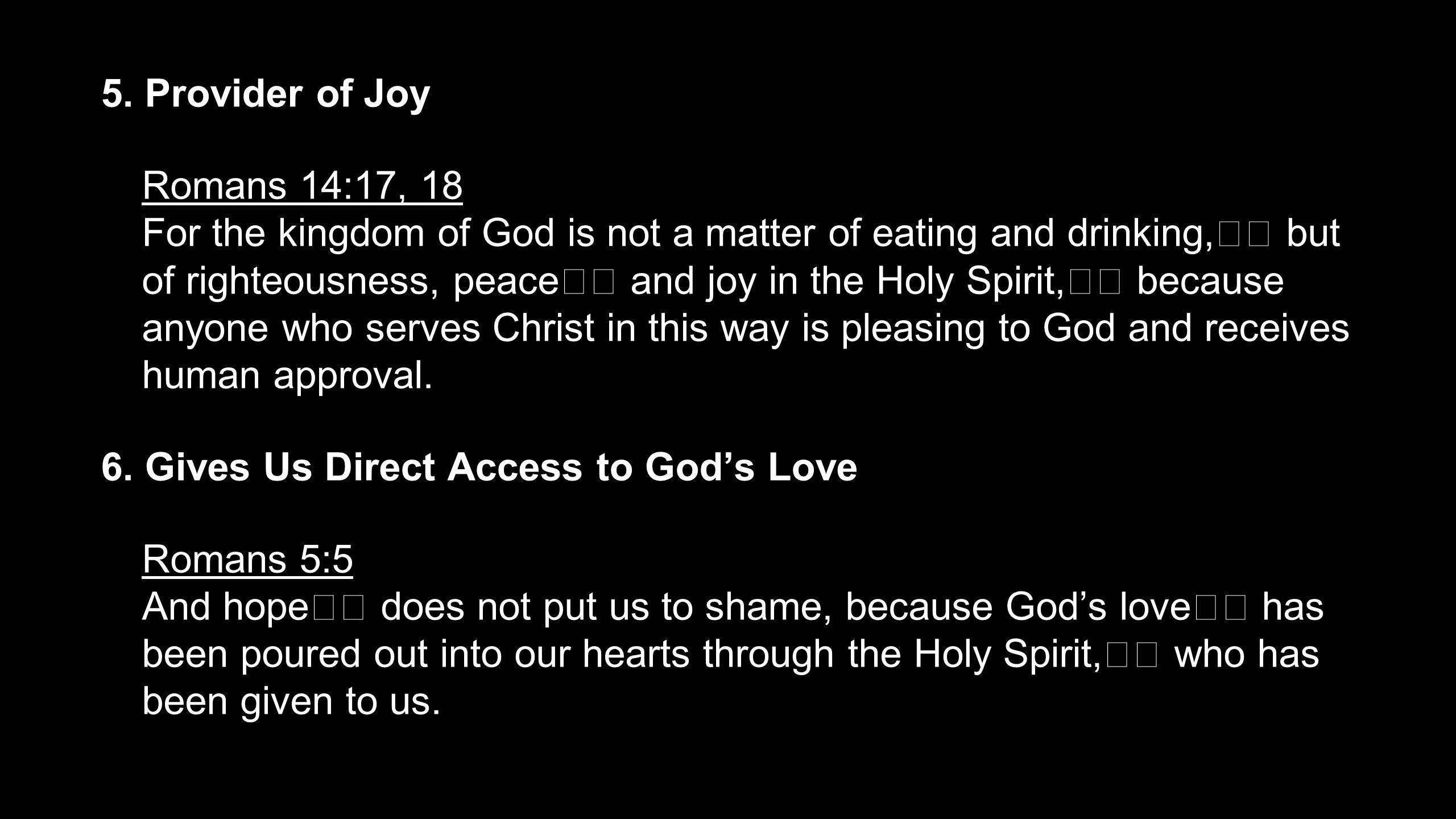 5. Provider of Joy