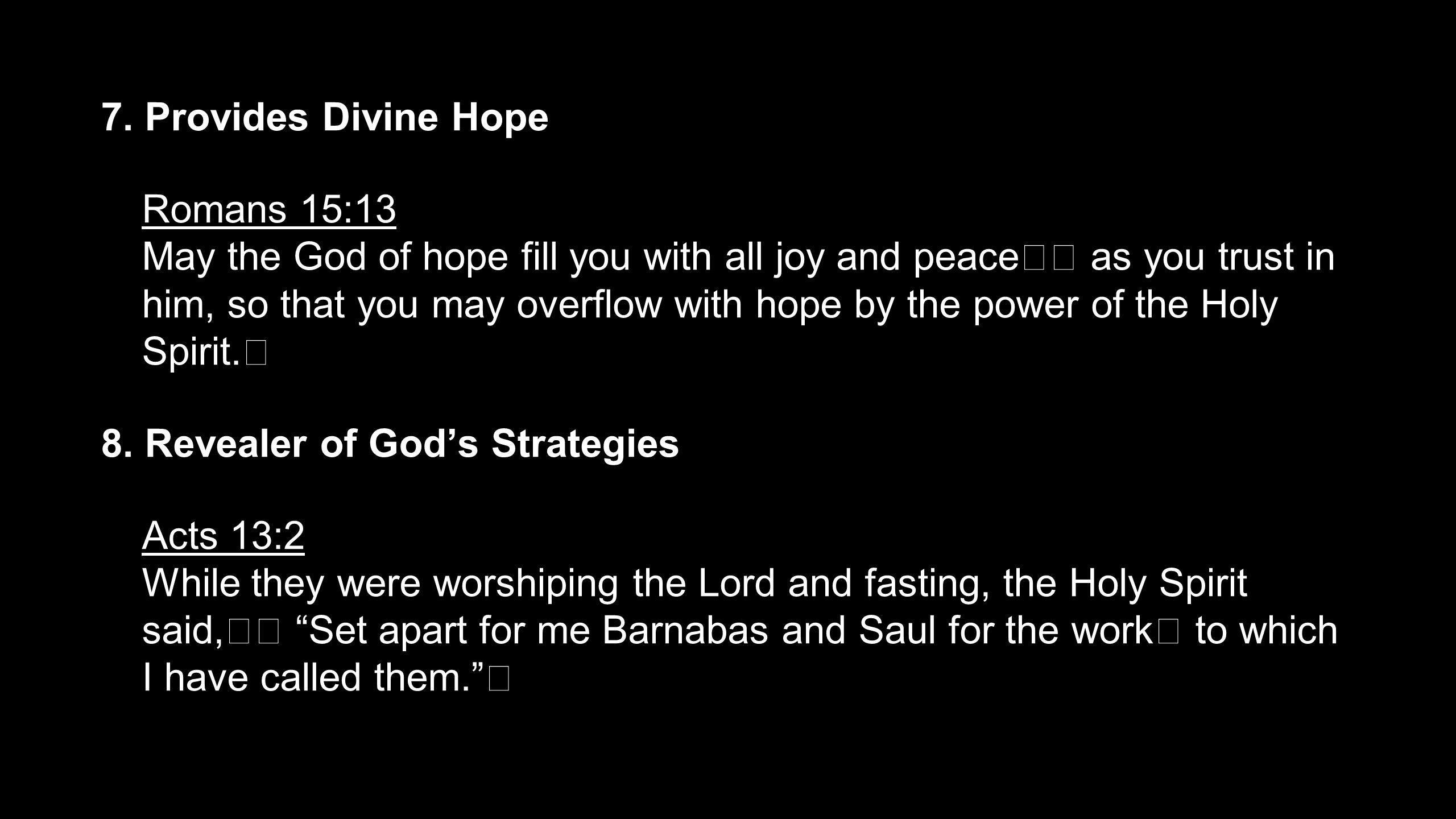 7. Provides Divine Hope