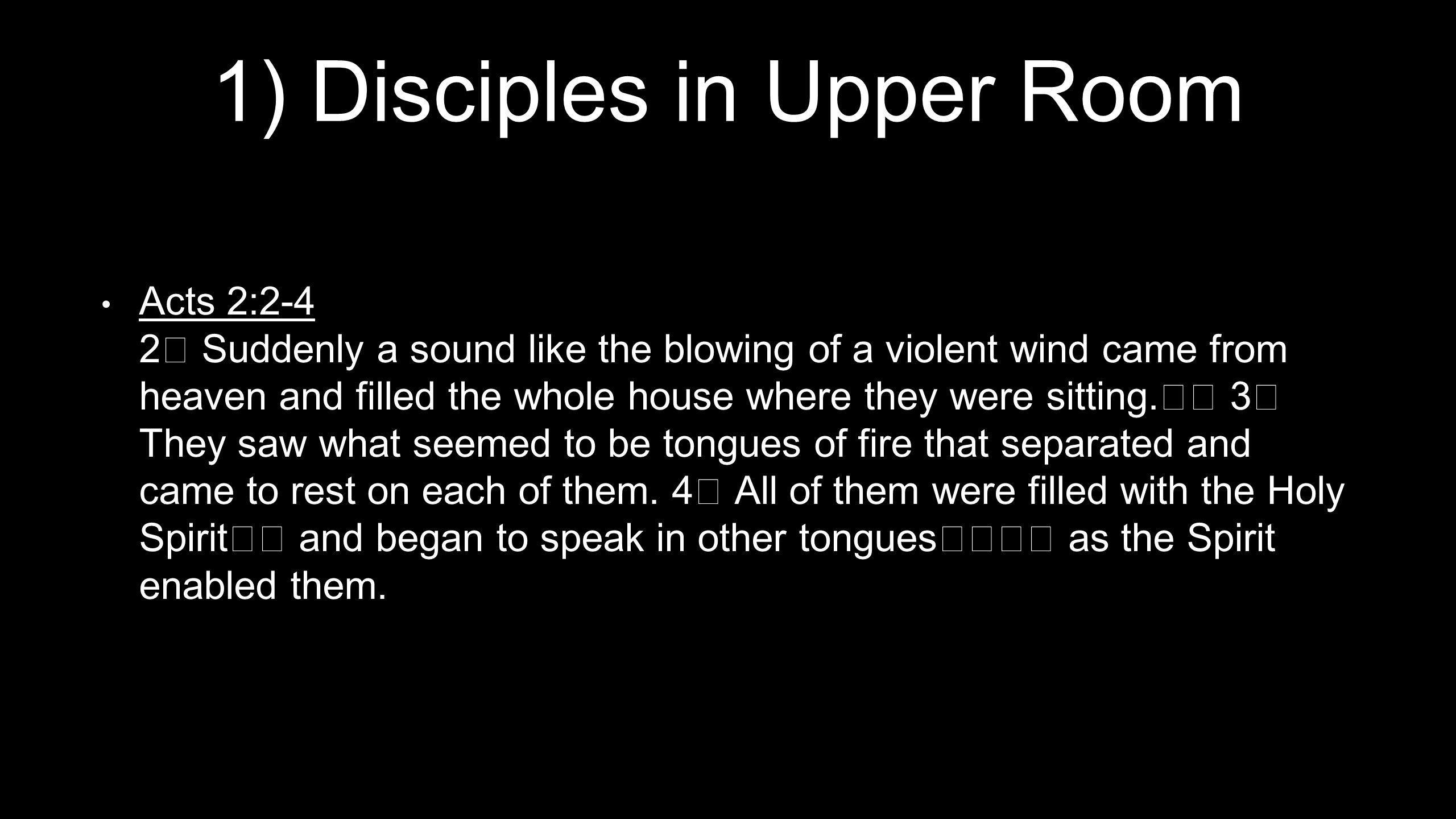 1) Disciples in Upper Room