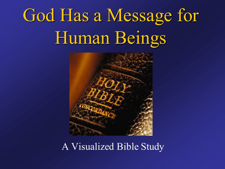 God Has a Message for Human Beings