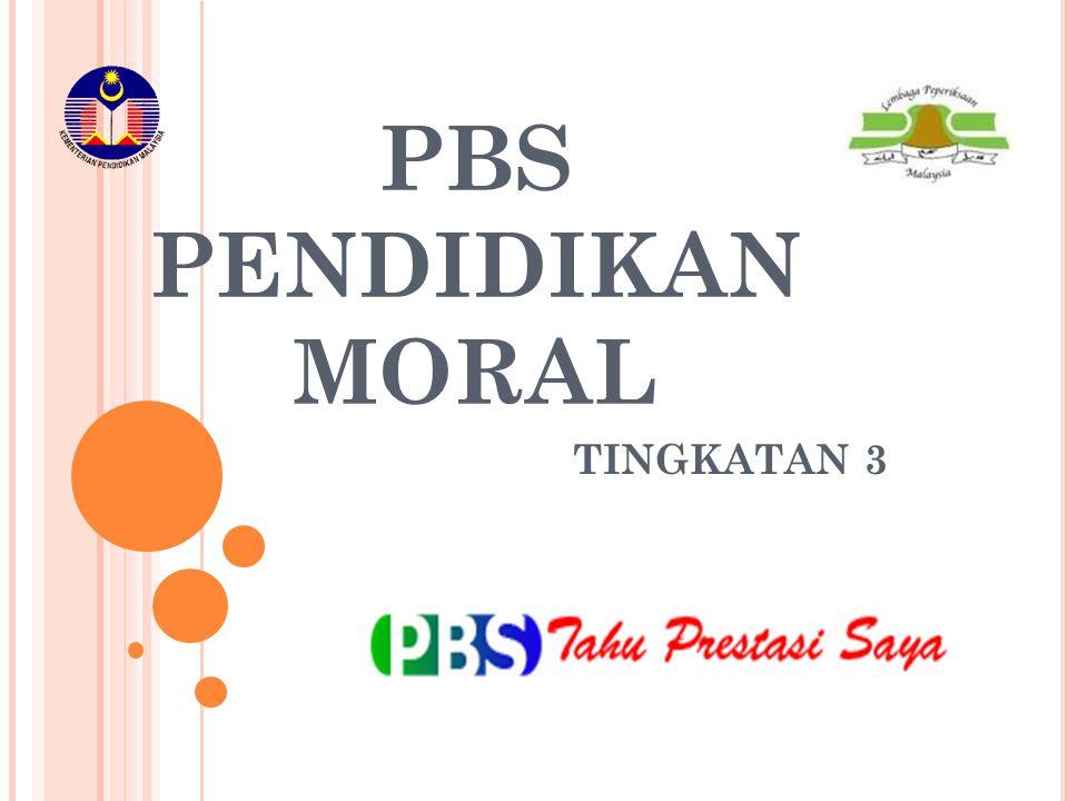 PBS PENDIDIKAN MORAL TINGKATAN 3