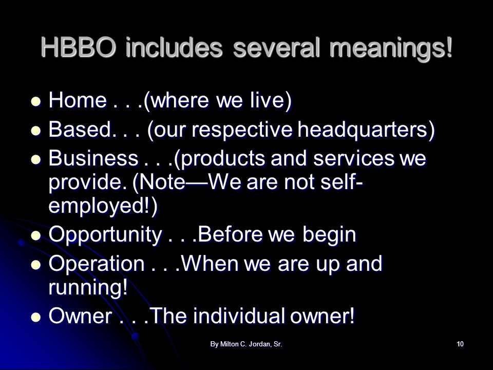 HBBO includes several meanings!