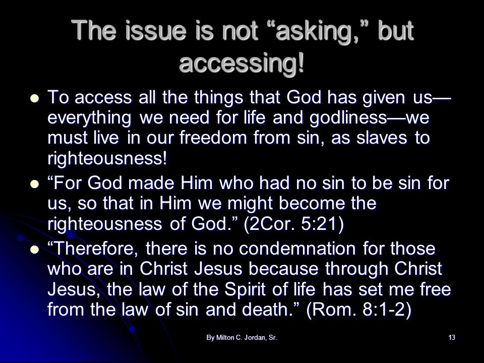 The issue is not asking, but accessing!
