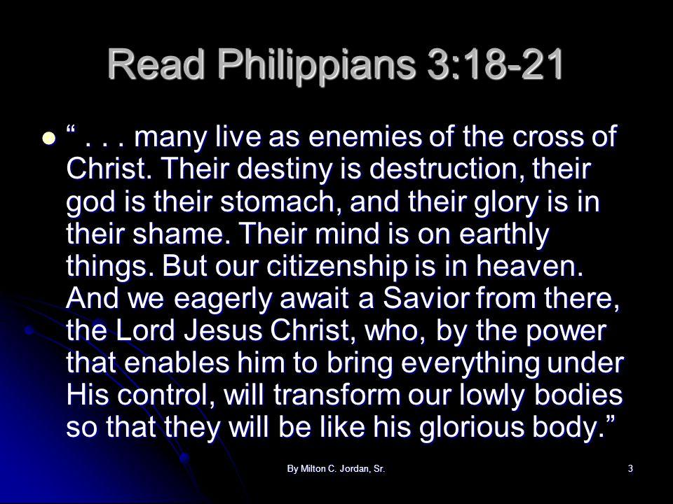 Read Philippians 3:18-21
