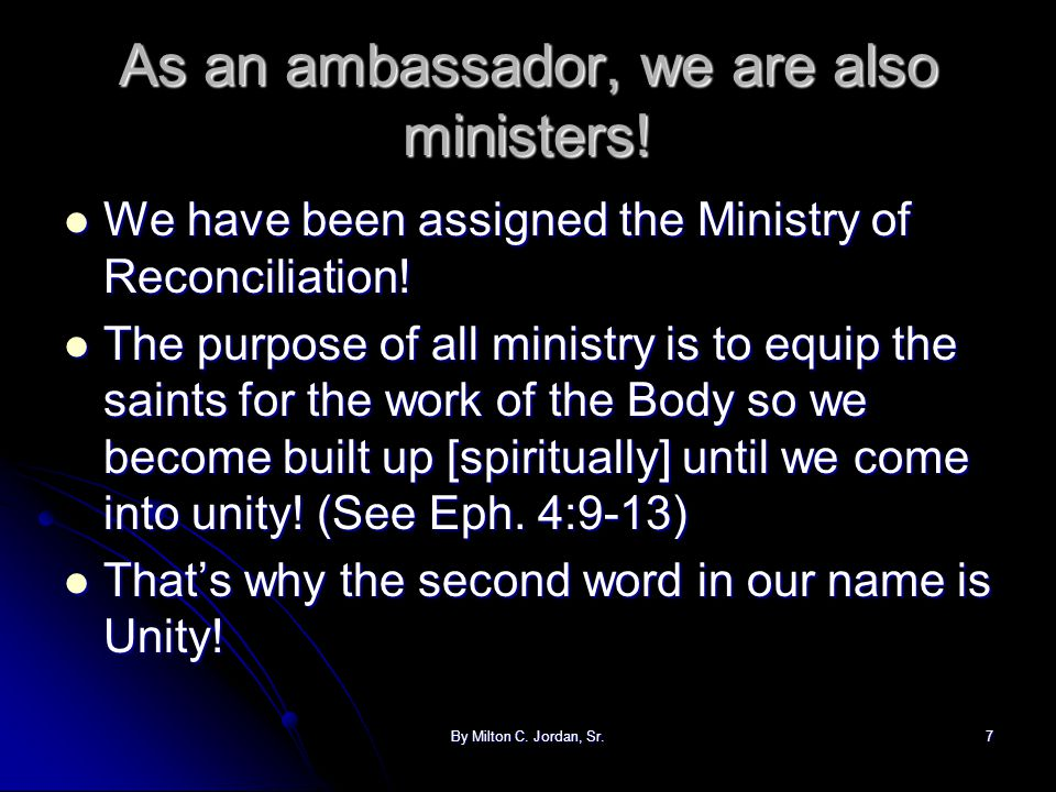 As an ambassador, we are also ministers!