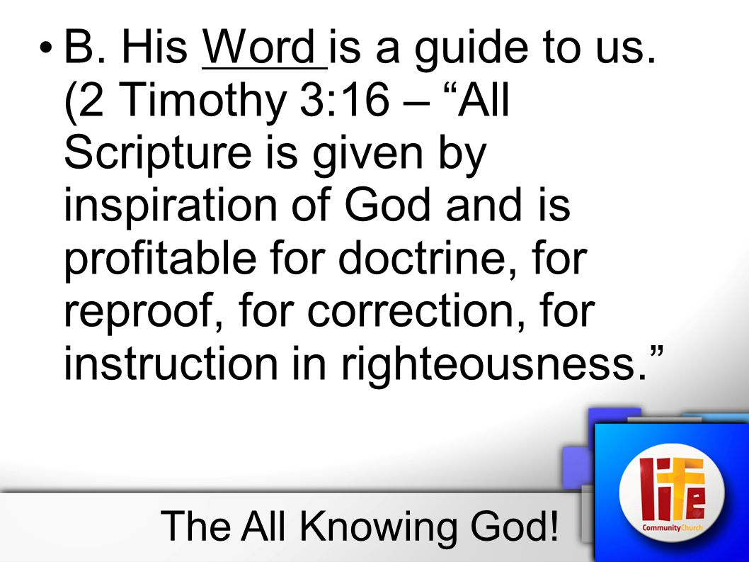 B. His Word is a guide to us