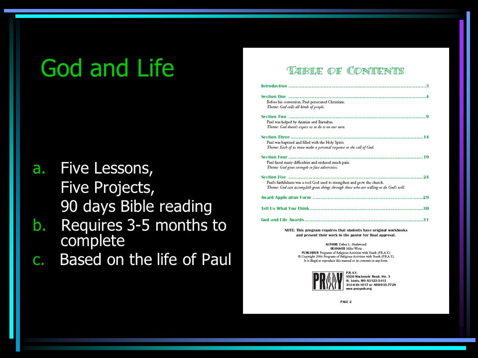 God and Life a. Five Lessons, Five Projects, 90 days Bible reading