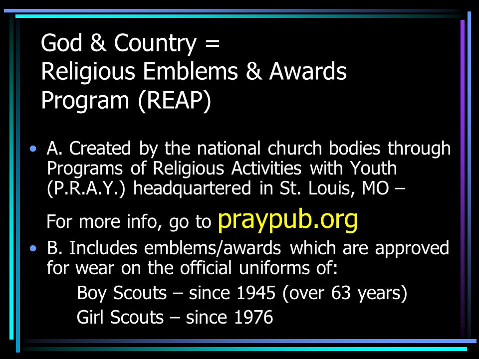 God & Country = Religious Emblems & Awards Program (REAP)