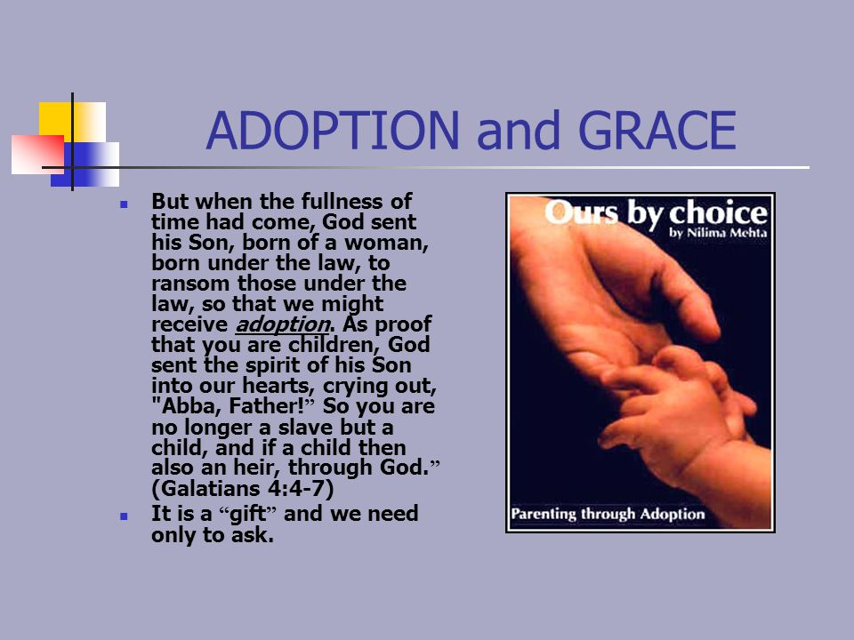 ADOPTION and GRACE