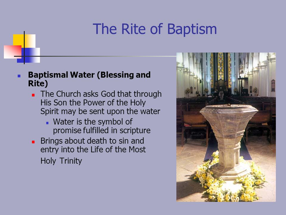 The Rite of Baptism Baptismal Water (Blessing and Rite)